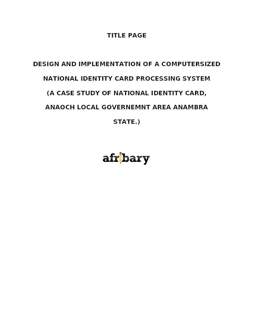 DESIGN AND IMPLEMENTATION OF A COMPUTERSIZED NATIONAL IDENTITY CARD - Document processing system